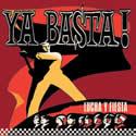 YA BASTA! - Lucha Y Fiesta!