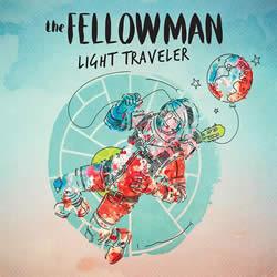 FELLOW MAN (The) - Light Traveler