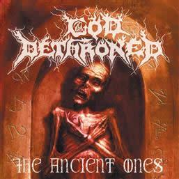 GOD DETHRONED - Ancient Ones