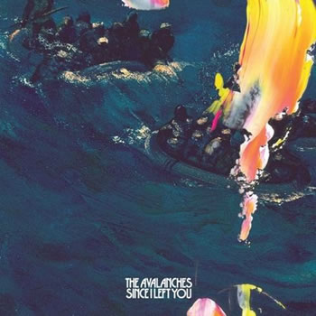 AVALANCHES - Since I LeftYou