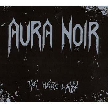 AURA NOIR - The Merciless
