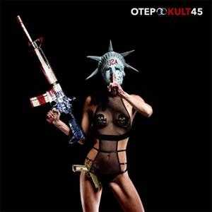OTEP - Kult 45