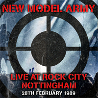 NEW MODEL ARMY - Live at Rock City 1989