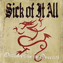 SICK OF IT ALL - Outakes For Outcast