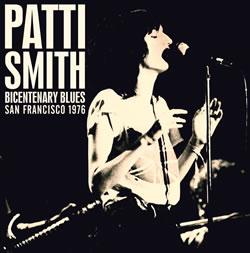 PATTI SMITH - Bicentenary blues - boarding house, san francisco 1976