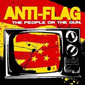 ANTI FLAG - The People or The Gun