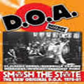 D.O.A - 1978-1985: Smash The State