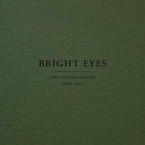 BRIGHT EYES - The studio albuns 2000-2011