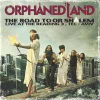 ORPHANED LAND - The road to or-shalem (live at the reading 3, tel aviv, israel)