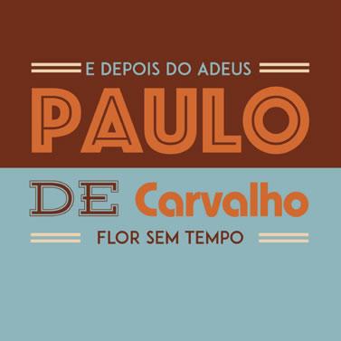 PAULO DE CARVALHO - E Depois Do Adeus | Flor Sem Tempo