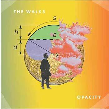 WALKS (The) - Opacity