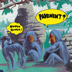 PAVEMENT - Wowee Zowee: Sordid Sentinels Edition