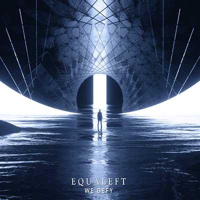 EQUALEFT - We Defy