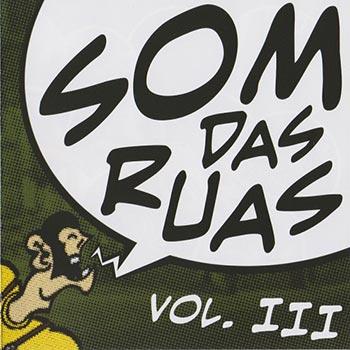 V/A COMPILAÇÃO PT - Som Das Ruas Vol III