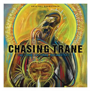 JOHN COLTRANE - Chasing Trane: The John Coltrane Documentary - Original Soundtrack