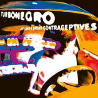 TURBONEGRO - Hot Cars & Spent Contraceptives