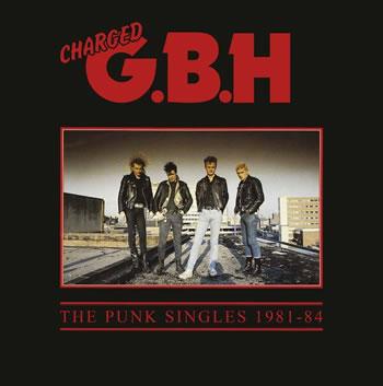 G.B.H. - Punk Singles 1981-84