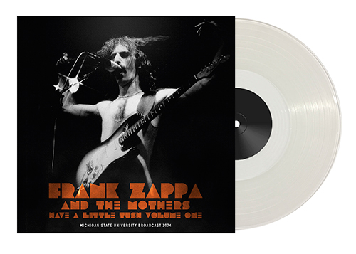 FRANK ZAPPA - Have A Little Tush Vol.1