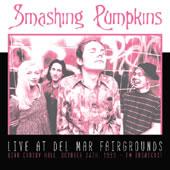 SMASHING PUMPKINS - Live at del mar fairgrounds, 1993