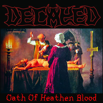 DECAYED - Oath Of Heathen Blood