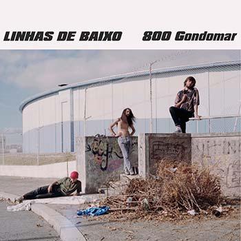 800 GONDOMAR - Linhas de Baixo