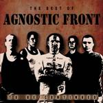 AGNOSTIC FRONT  - Best Of