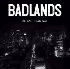 BADLANDS - Alexandrian Age