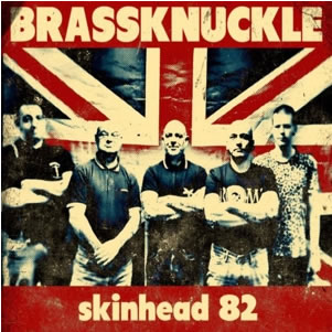 BRASSKNUCKLE - Skinhead 82