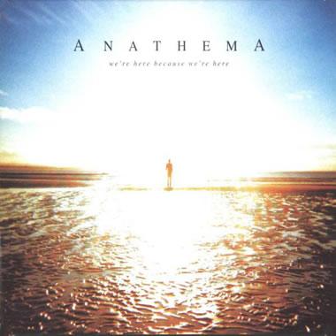 ANATHEMA - We're Here Because... (10th Anniversary)