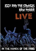 IGGY & THE STOOGES - Raw Power Live: In The Hands Of The Fans