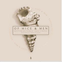 OF MICE & MEN - Restoring force - full circle (deluxe reissue)
