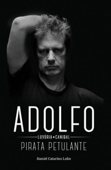 Adolfo Luxúria Canibal - Pirata Petulante