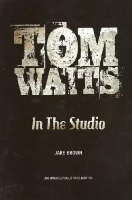 Tom Waits in the Studio