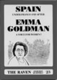 "Revista RAVEN#23 ""Emma Goldman - Spain Under Franco and After"