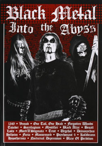 - Black Metal: Into the abyss