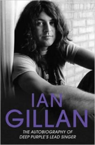 DEEP PURPLE - The Autobiography of Deep Purple's Singer