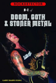 A To Z of Doom, Gothic & Stoner Metal