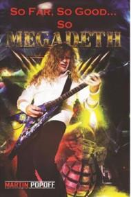 So far, so good…so Megadeth!