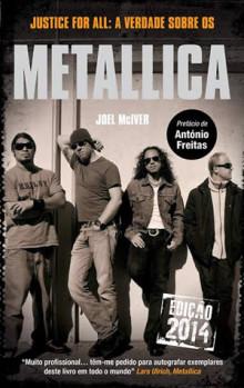 Justice for all: a verdade sobre os Metallica