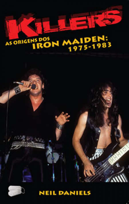 Killers - As Origens dos Iron Maiden: 1975-1983