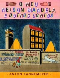 O Meu Nelson Mandela e outros contos