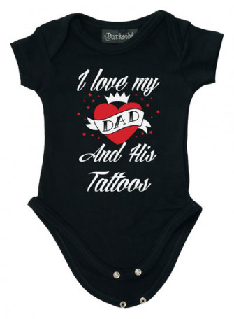 - I Love My Dad And His Tattoos Baby Grow