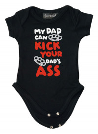 My Dad Can Kick Your Dads Ass Baby Grow