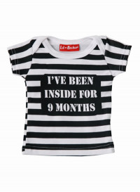 Been Inside For 9 Months Baby T-Shirt