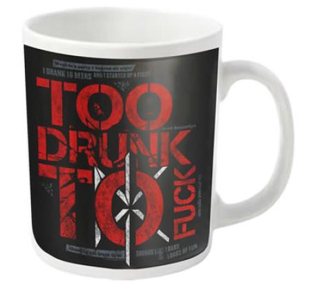 - Too Drunk