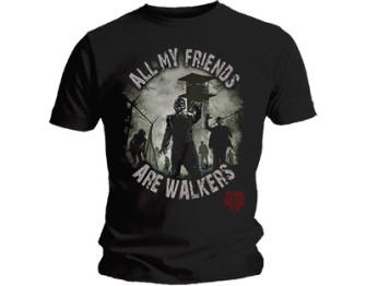 - Walking Dead - all my friends are