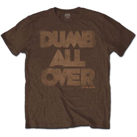 - Dumb all over