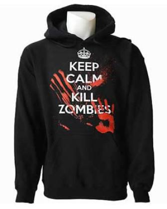 - Keep Calm Kill Zombies Pullover Hood