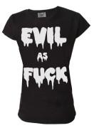Evil As F*** Womens T Shirt