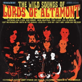 LORDS OF ALTAMONT - The wild sounds of the lords of altamont